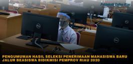 Gambar Pengumuman Hasil Seleksi Penerimaan Mahasiswa Baru Jalur Beasiswa Bidikmisi Pemerintah Provinsi Riau 2020